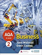 AQA A-level Business Year 2 Fourth Edition (Wolinski and Coates)