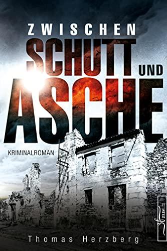 Zwischen Schutt und Asche: Hamburg in Trümmern 1 (Kriminalroman)