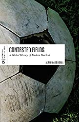 McDougall: Contested Fields (International Themes and Issues)