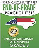 NORTH CAROLINA TEST PREP End-of-Grade Practice Tests English Language Arts/Reading Grade 3: Preparation for the End-of-Grade ELA/Reading Tests