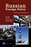 Russian Foreign Policy: Sources and Implications