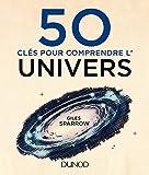 50 clés pour comprendre l'Univers (French Edition)