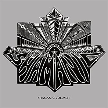 Shamanic, Vol. 1