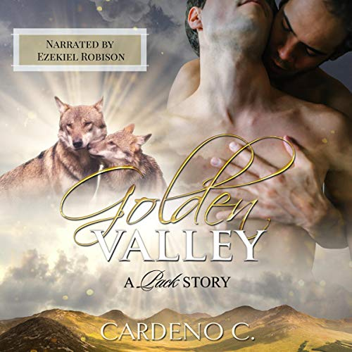 Golden Valley: Pack, Book 3