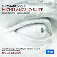 Shostakovich: Michelangelo Suite - Romances by Babykin (2014-03-04)