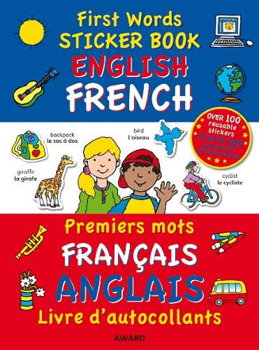 First Words Sticker Books: English/French (English and French Edition)