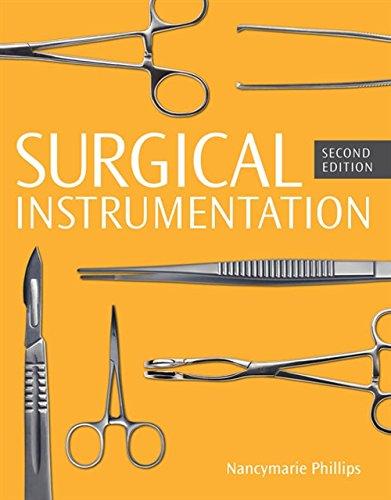 Surgical Instrumentation, Spiral bound Version