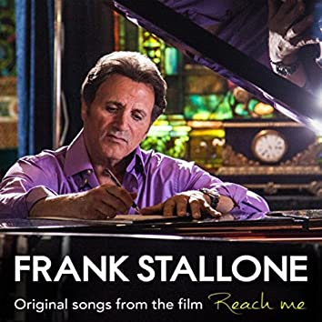 """Frank Stallone Original Songs From the Film """"Reach Me"""""""