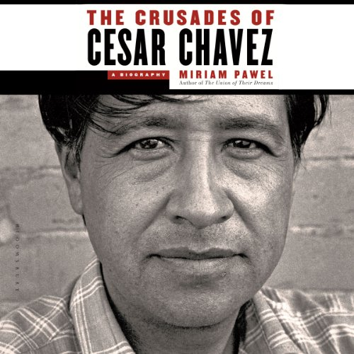 The Crusades of Cesar Chavez audiobook cover art