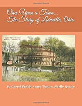 Once Upon a Town... The Story of Lakeville, Ohio