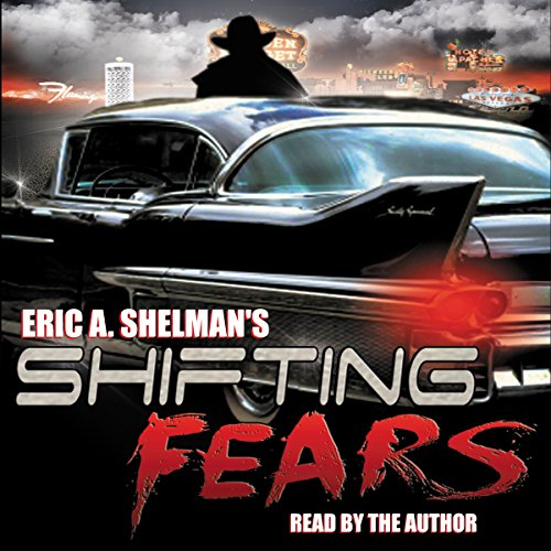 Shifting Fears Audiobook By Eric A. Shelman cover art