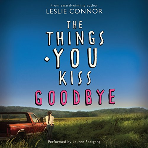 The Things You Kiss Goodbye cover art