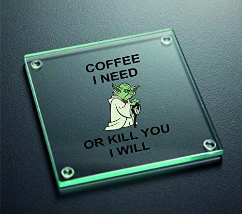 """Untersetzer aus Glas mit Aufschrift """"Coffee I Need Or Kill You I Will"""" (nur in Englisch)"""