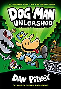 Dog Man Unleashed: From the Creator of Captain Underpants (Dog Man #2) by [Dav Pilkey]