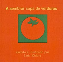 A Sembrar Sopa de Verduras (English and Spanish Edition)
