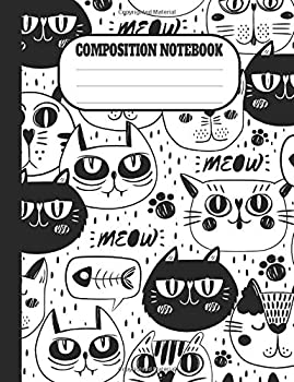 Composition Notebook Cat College Ruled  Kitty composition notebook Gift for Cats Lover & breeder Blank Lined paper 7.44 x 9.69 100 pages  50 .. for Birthday Christmas Kids boys girls