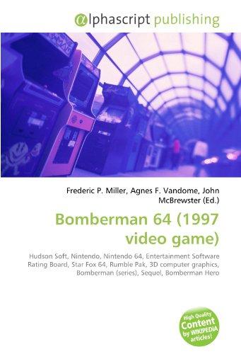 Bomberman 64 (1997 video game): Hudson Soft, Nintendo, Nintendo 64, Entertainment Software Rating Board, Star Fox 64, Rumble Pak, 3D computer graphics, Bomberman (series), Sequel, Bomberman Hero