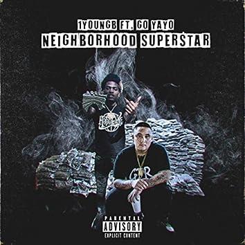 Neighborhood Superstar (feat. Go Yayo)