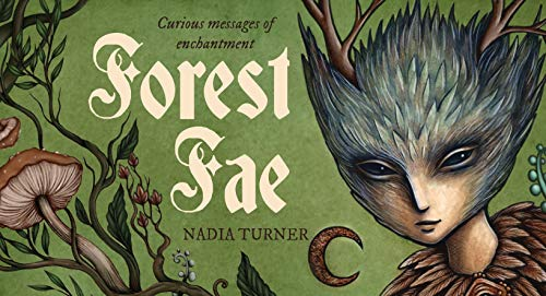Compare Textbook Prices for Forest Fae Messages: Curious messages of enchantment Illustrated Edition ISBN 9781925946192 by Turner, Nadia