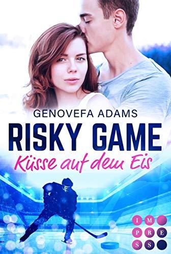 Risky Game. Küsse auf dem Eis: Sports Romance (Sports-Romance)