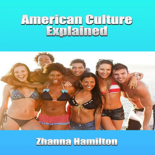 American Culture Explained audiobook cover art