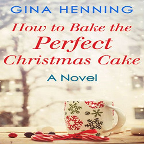 How to Bake the Perfect Christmas Cake audiobook cover art