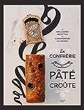 La Confrérie du Pâté-Croûte