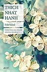 Fidelidad par Nhat Hanh