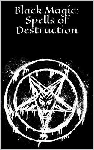 Black Magic: Spells of Destruction: Black Magick (English Edition)