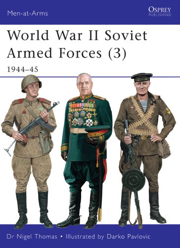 World War II Soviet Armed Forces (3): 1944–45 (Men-at-Arms Book 469) (English Edition)