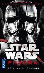 Star Wars - Phasma : Voyage vers l'épisode VIII : Les Derniers Jedi de Delilah S. DAWSON