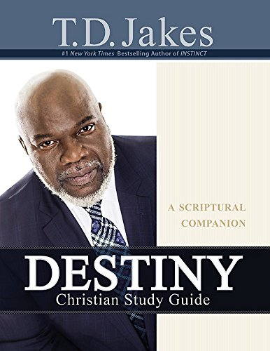 Destiny Christian Study Guide: A Scriptural Companion