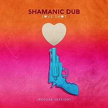 Love Shot (Reggae Version)