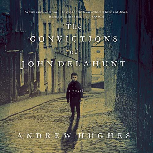 The Convictions of John Delahunt audiobook cover art