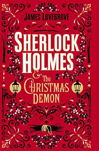Sherlock Holmes and the Christmas Demon (English Edition)