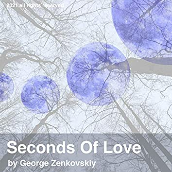 Seconds Of Love