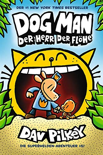 Dog Man 5: Herr der Flöhe - Kinderbücher ab 8 Jahre (DogMan Reihe)