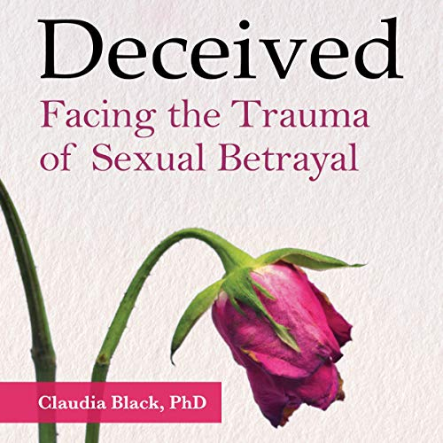 Couverture de Deceived: Facing the Trauma of Sexual Betrayal