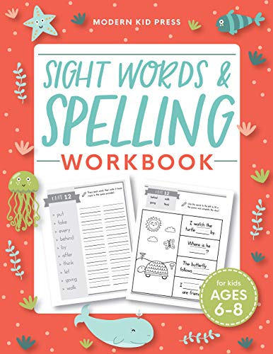 Sight Words and Spelling Workbook for Kids Ages 6-8: Learn