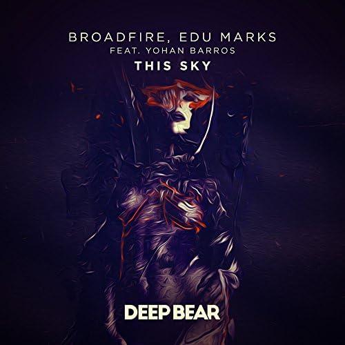 BroadFire & Edu Marks