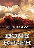 Bone Rider (Deutsch) (German Edition)
