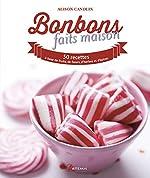 BONBONS FAITS MAISON d'Alison Candlin