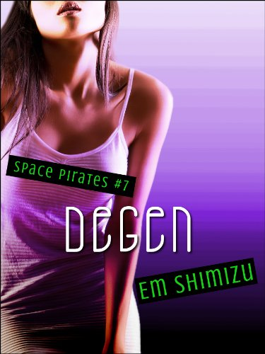 Degen (Space Pirates Book 7) (English Edition)