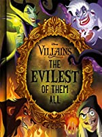 Disney Villains The Evilest of them All (Fact Book)