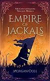 Empire of Jackals (Chrysathamere Trilogy Book 2)