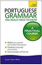 Portuguese Grammar You Really Need To Know (Teach Yourself Language) by Sue Tyson-Ward (2013-08-30)