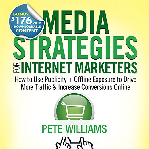 Media Strategies for Internet Marketers audiobook cover art