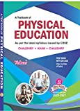 PHYSICAL EDUCATION TEXTBOOK FOR CLASS-XI As per Revised Syllabus Issued by CBSE