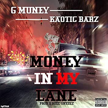 Money in My Lane (feat. Kaotic Barz)