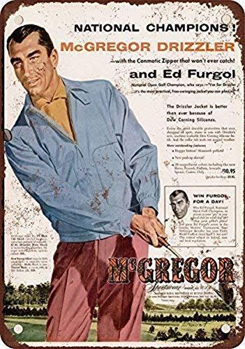 Odeletqweenry Tin Sign, Ed Furgo voor McGregor Drizzler Golf Jassen Vintage Look Reproductie Metalen Tin Teken 7